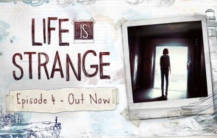 Life is Strange Episode 4 Out Now